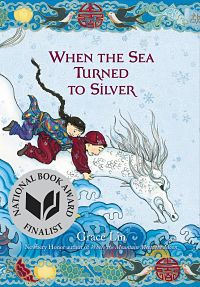 Book cover of When the Sea Turned to Silver by Grace Lin