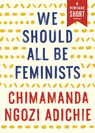 Book cover for We Should All be Feminists by Chimamanda Ngozi Adichie