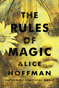 Book cover for The Rules of Magic by Alice Hoffman